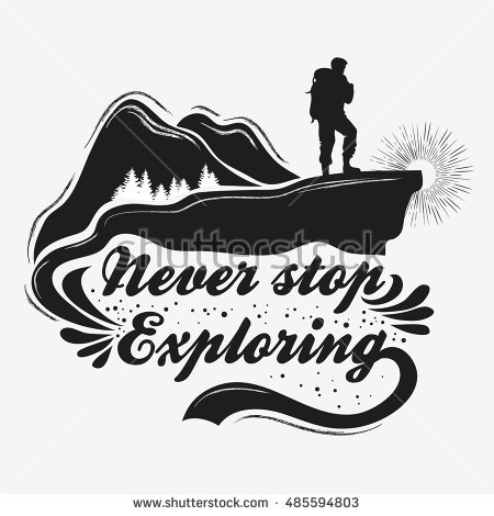 Hand Drawn Inspiration And Motivational Typography For T Shirt Print. Never Stop Exploring. - Backpacker Vector, Transparent background PNG HD thumbnail