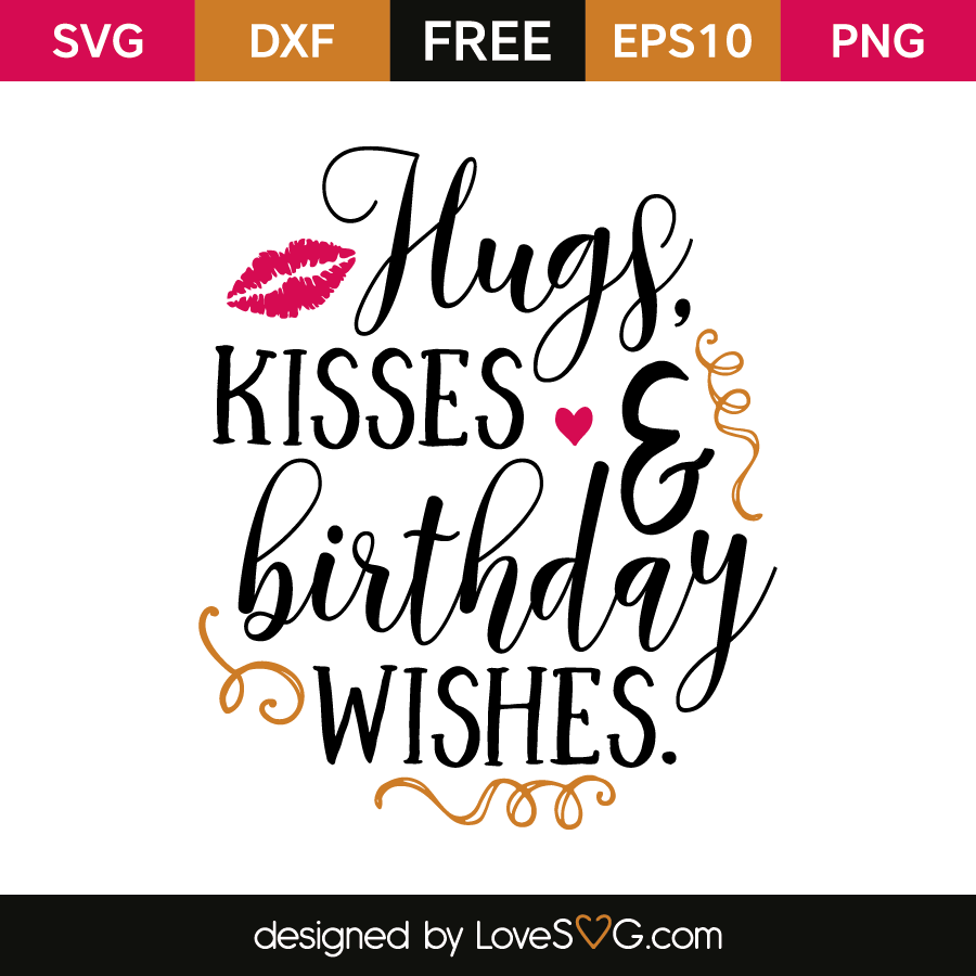 Free Png Hugs And Kisses - Free Svg Cut File   Hugs, Kisses U0026 Birthday Wishes, Transparent background PNG HD thumbnail