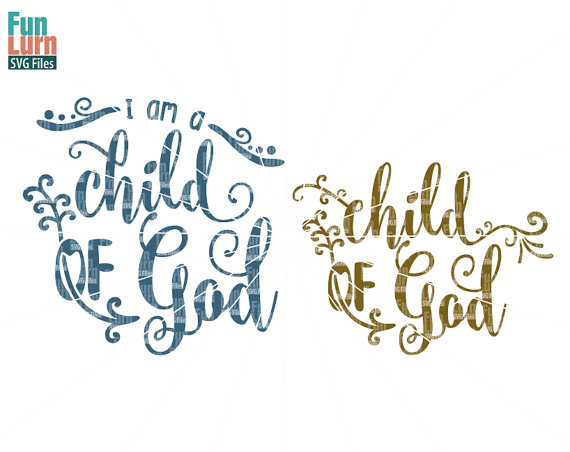I Am A Child Of Good SVG, Arr
