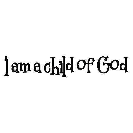 God And Children PNG - I Am A Child  God Wa