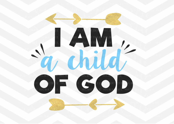God And Children PNG - I Am A Child  Good S