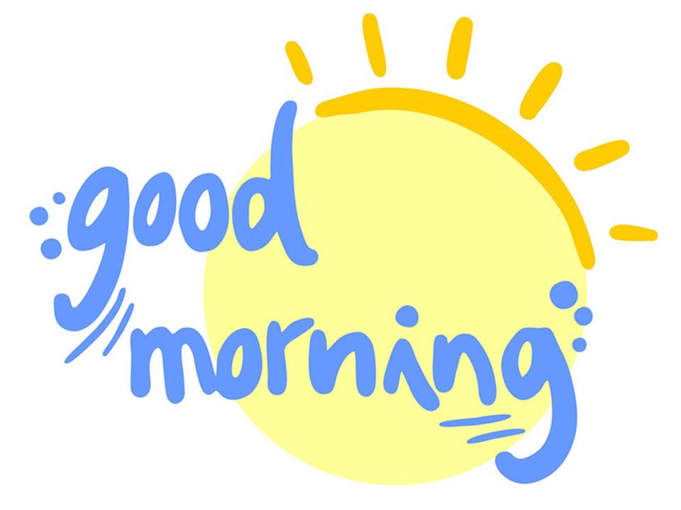 Good Morning - Good Morning, Transparent background PNG HD thumbnail