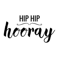 Hip_Hip_Hooray.png (1500×1500) · Hip Hipgraphicswedding - Hip Hip Hooray, Transparent background PNG HD thumbnail