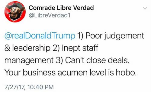 Memes, Business, And Leadership: Comrade Libre Verdad @libreverdad1 @realdonaldtrump 1) Poor Judgement U0026 Leadership 2) Inept Staff Management 3) Canu0027T Close Hdpng.com  - Inept, Transparent background PNG HD thumbnail