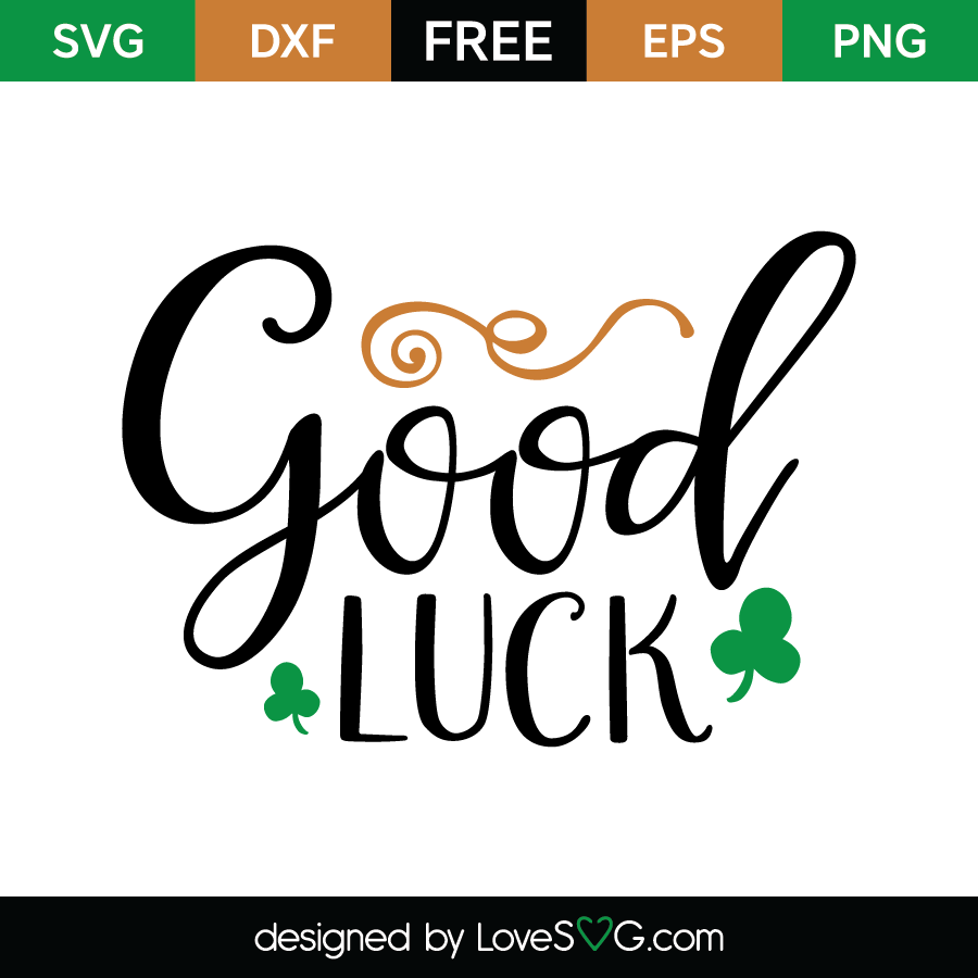 Free Svg Cute File   Good Luck - Good Luck, Transparent background PNG HD thumbnail