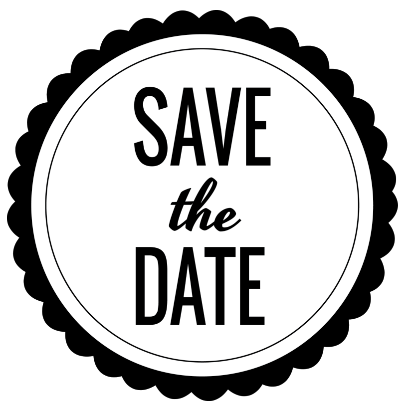 Toy Drive Launch: Save The Date! - Save The Date Black And White, Transparent background PNG HD thumbnail