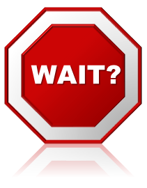 Wait Sign Png - It Canu0027T Hurt To Wait, Can It? Stop Sign Graphic, Transparent background PNG HD thumbnail